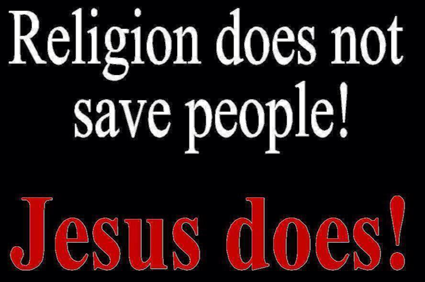 jesus not religion